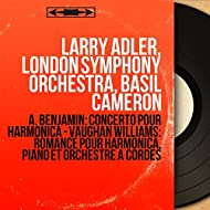 A. Benjamin: Concerto pour harmonica - Vaughan Williams: Romance pour harmonica, piano et orchestre à cordes (Mono Version)
