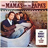 IF YOU CAN BELIEVE YOUR EYES & EARS (MONO EDITION) by The Mamas & The Papas (2011-10-24)