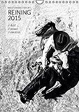 Westernreitsport Reining 2015 (Wandkalender 2015 DIN A4 hoch): Reining - die wohl spektakulärste Westernreitdisziplin, die mit kraftvollen Manövern ... (Monatskalender, 14 Seiten) (CALVENDO Tiere)