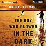 The Boy Who Glowed in the Dark: The Nadia Tesla Series, Book 3