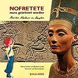 Nofretete muss getröstet werden: Marias Abenteuer in Ägypten - Sabine Carbon, Barbara Lücker
