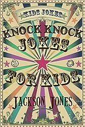Kids Jokes: Knock Knock Jokes For Kids