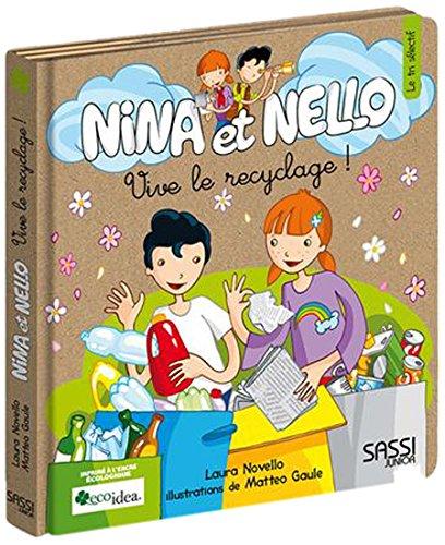Nina et Nello. Vive le recyclage !