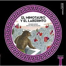 El Minotauro y el laberinto (Mitos clásicos)