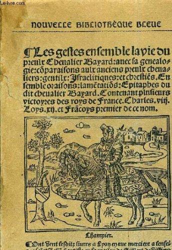 La vie du preulx chevalier Bayard.