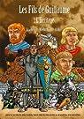 Les fils de Guillaume, tome 1 : L'héritage par Eriamel
