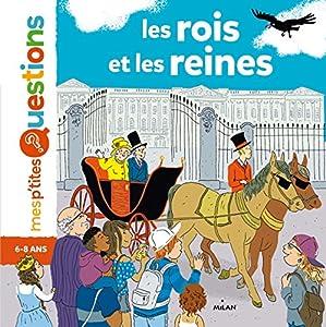 """Afficher """"Mes p'tites questions<br /> Les rois et les reines"""""""