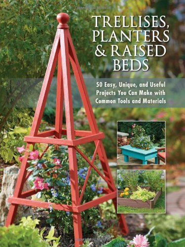 trellises-planters-raised-beds-50-easy-unique-and-useful-projects-you-can-make-with-common-tools-and