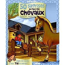 50 surprises au pays des chevaux