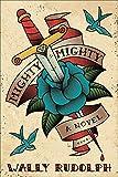 Mighty, Mighty: A Novel