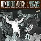New Breed Workin: Blues With a Rhythm