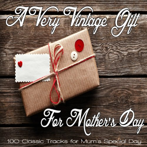 A Very Vintage Gift for Mothers Day - 100 Classic Tracks for Mum's Special Day!