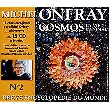 Breve Encyclopedie Du Monde Vol. 2 - Cosmos (2) La Vie, L'Animal