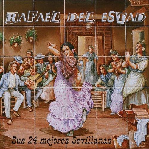 ... Las auténticas Sevillanas 1