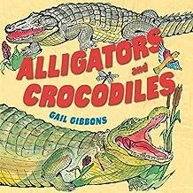 Alligators and Crocodiles (English Edition)