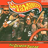 Songtexte von V8 Wankers - The Demon Tweak