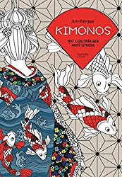 Kimonos: 100 coloriages anti-stress