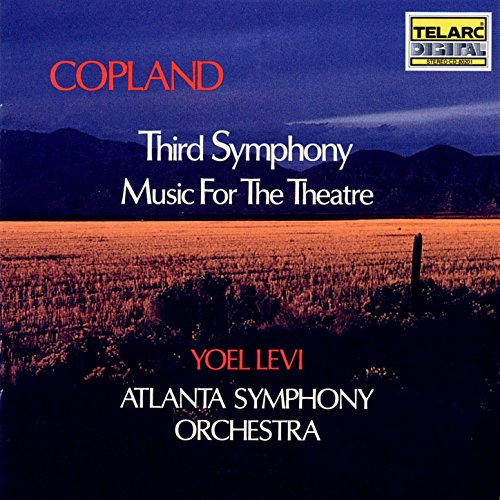 Copland: Third Symphony & Music For Theatre