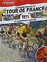 La Grande Histoire du Tour du France n° 11 - 1971 - La Symphonie Inachevée par L'Équipe