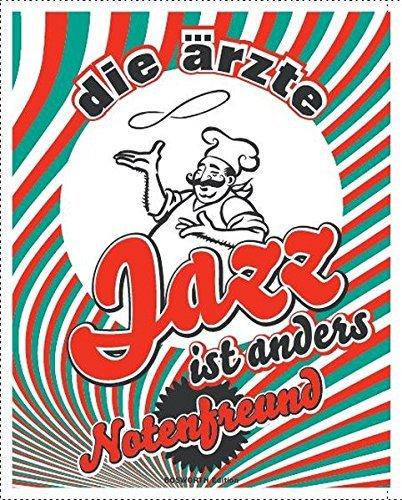 die ärzte: Jazz ist anders. Notenfreund by ärzte (2009-11-16)