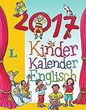 Langenscheidt Kinderkalender Englisch 2017 - Abreißkalender (Langenscheidt Sprachkalender 2017)