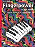 Fingerpower, Primer Level: Effective Technic for All Piano Methods (Schaum Fingerpower)