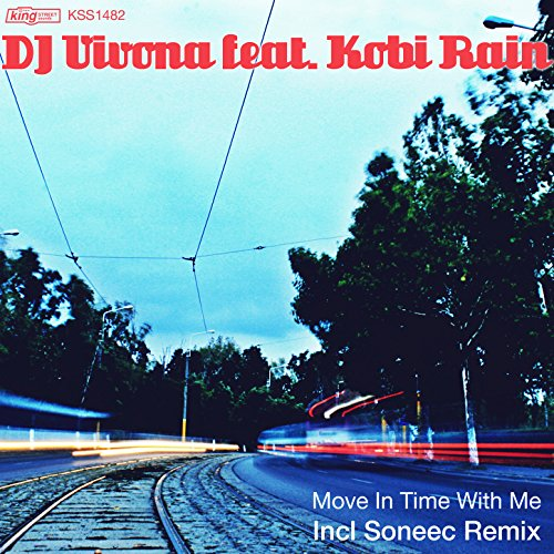 Move in Time with Me (feat. Kobi Rain)