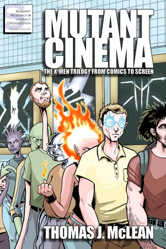 Mutant Cinema: The X-Men Trilogy from Comics to Screen (English ...
