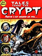 Tales from the Crypt, Tome 4 - Partir c'est mourir un peu... de Jack Davis