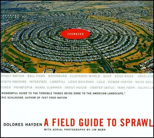 A Field Guide to Sprawl par Dolores Hayden