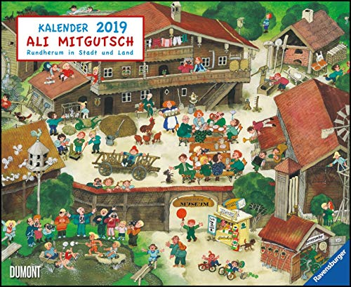 Ali Mitgutsch 2019 – Wimmelbilder – DUMONT Kinder-Kalender – Querformat 52 x 42,5 cm – Spiralbindung: Rundherum in Stadt und Land