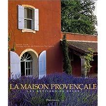 La Maison provençale : Les Artisans du décor
