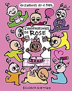 """Afficher """"10 enfants et 1 papa n° 3<br /> L'anniversaire de Rose"""""""