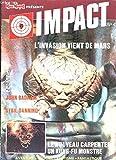 Telecharger Livres MAD MOVIES PRESENTE IMPACT N 4 L INVASION VIENT DE L ESPACE JOHN BADHAM SYBIL DANNING LE NOUVEAU CARPENTIER ETC (PDF,EPUB,MOBI) gratuits en Francaise