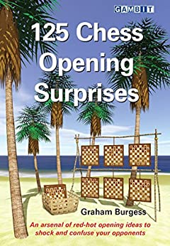 125 Chess Opening Surprises (English Edition)