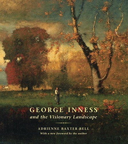 George Inness and the Visionary Landscape by Adrienne Baxter Bell (2015-01-11)