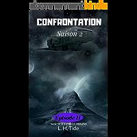 CONFRONTATION: Episode 11 de la Saison 2 - Série SPACE FORCE ORIGINS