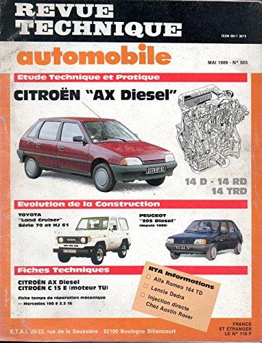 REVUE TECHNIQUE AUTOMOBILE N° 503 CITROEN AX DIESEL / 14 D / 14 RD / 14 TRD par E.T.A.I.