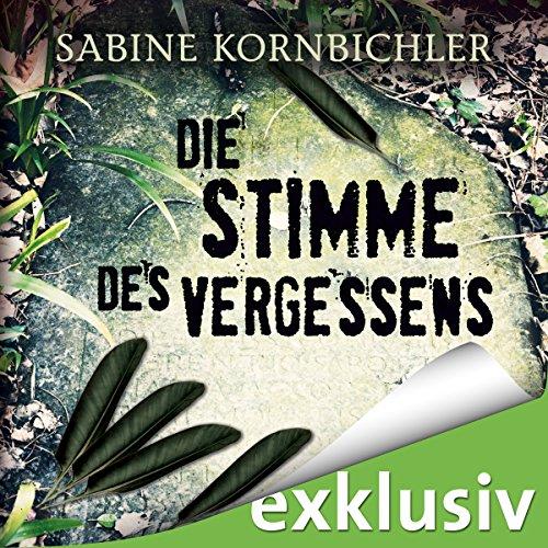 Buchseite und Rezensionen zu 'Die Stimme des Vergessens (Kristina Mahlo 2)' von Sabine Kornbichler