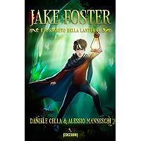 Jake Foster: E il Segreto della Lanterna