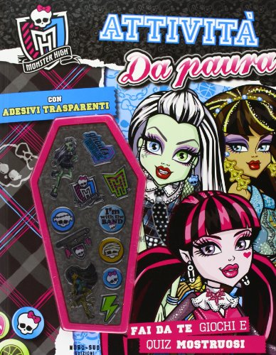 Attività da paura. Monster High. Con adesivi (Libri illustrati)