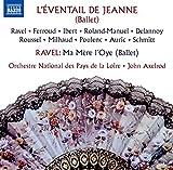 L' Eventail de Jeanne. Ma mère l'oye / Maurice Ravel   Ravel, Maurice (1875-1937). Compositeur