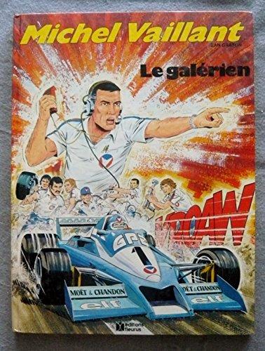 Michel vaillant, n° 35 : Le galérien