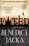 Fated (Alex Verus) by Benedict Jacka