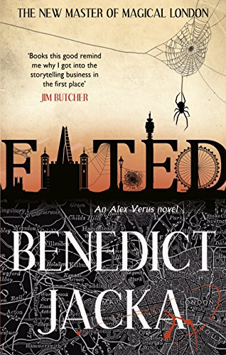 Fated: The First Alex Verus Novel from the New Master of Magical London (English Edition)