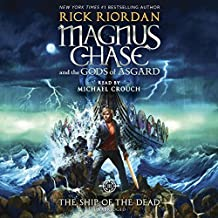 Magnus Chase and the Gods of Asgard, Book 3: The Ship of the Dead (Rick Riordan's Norse Mythology, Band 3)