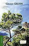 Violette et les Grillons par Gruhn