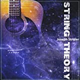 String Theory by Joseph Strider