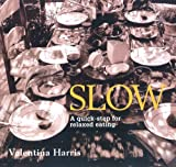 Slow: A Quick-step for Relaxed Eating