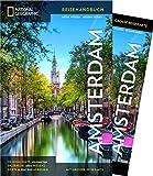 NATIONAL GEOGRAPHIC Reisehandbuch Amsterdam: Der ultimative Reiseführer mit über 500 Adressen und praktischer Faltkarte zum Herausnehmen für alle Traveler. NEU 2018